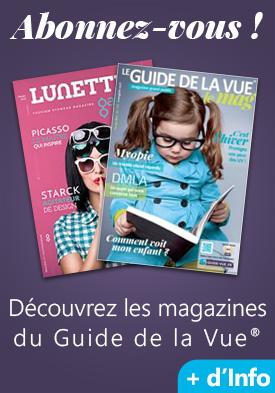abonnez-vous au magazine du guide de la vue